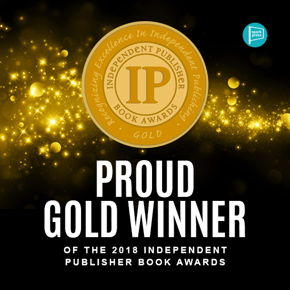 IPPY (Independent Publisher Book Award) Gold Medal Winner for Best First Book — Fiction