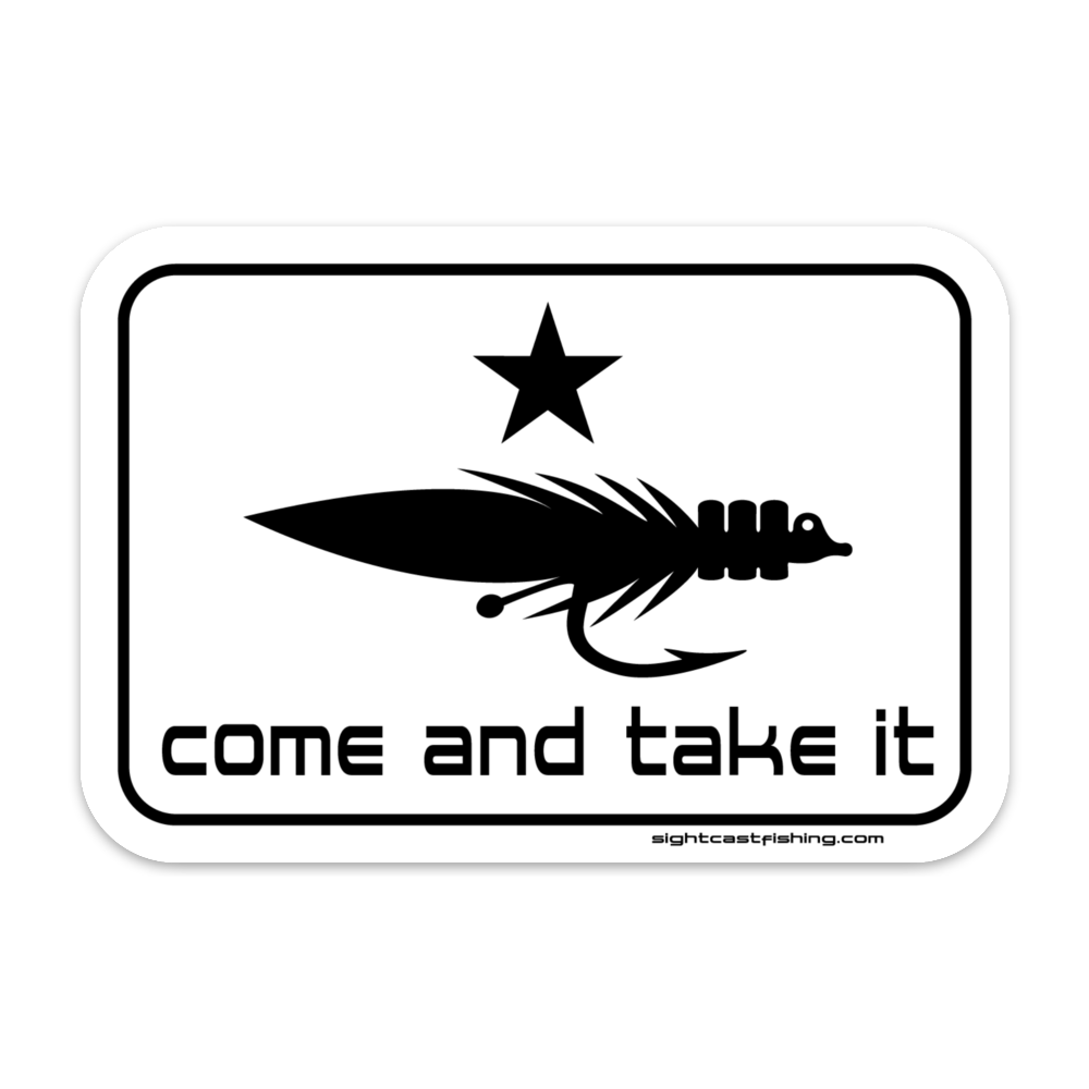 Come and Take It Fishing Stickers and Decals. Tons of fly fishing stickers made for Texas, Louisiana, Florida, and Gulf Coast fisherman. Stickers for Yeti coolers, boats, trucks, and fishing rod tubes. Fishing stickers galore!