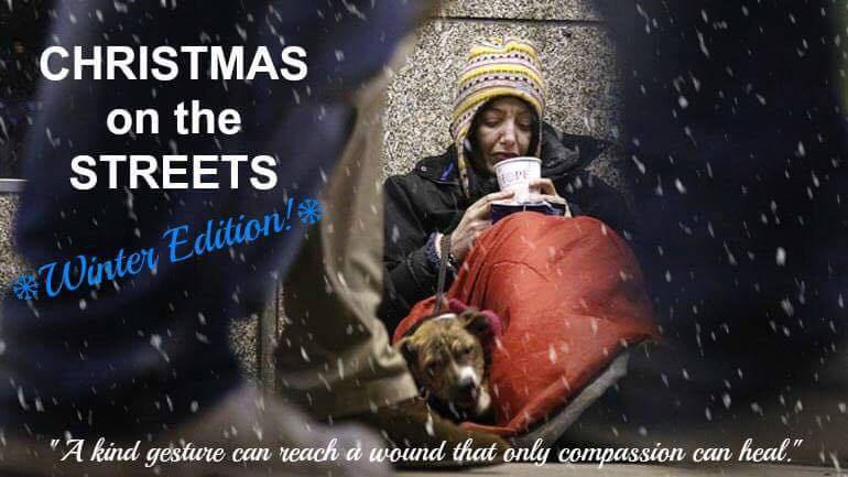 HELP OUT WITH CHRISTMAS ON THE STREETS: WINTER EDITION - JOIN THE CAUSE
