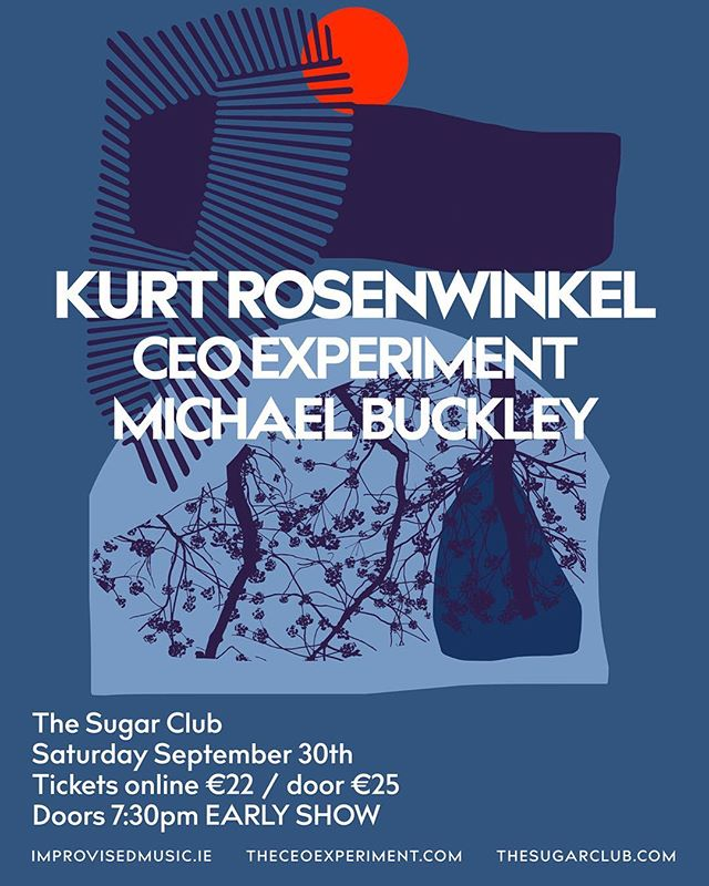 Its happening!! Ceo Experiment + Michael Buckley + Kurt Rosenwinkel wujuuuuuuuuuuuu this is going to be amazing.  For sure one of the best jazz gigs of this year in Dublin :D  Get your tickets asap! There are early bird tickets for €17.50, grab them while you can! https://www.eventbrite.ie/e/kurt-rosenwinkel-with-ceo-experiment-michael-buckley-tickets-35931214229?aff=es2  Many thanks to The Sugar Club for providing the ground for this awesome gig! Thanks to Camden Recording Studios Dublin which will provide the studio for rehearsal and a huge thank you to Improvised Music Company for believing in us!  Let's make this gig, a gig to remember! #jazz100 #dublinjazz #ceoexperiment