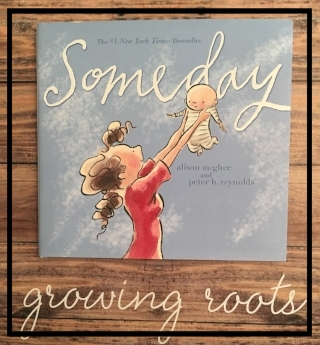 """Someday"" by Alison McGhee book growing roots box"