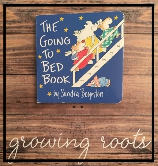 """The Going to Bed Book"" by Sandra Boynton growing roots box"