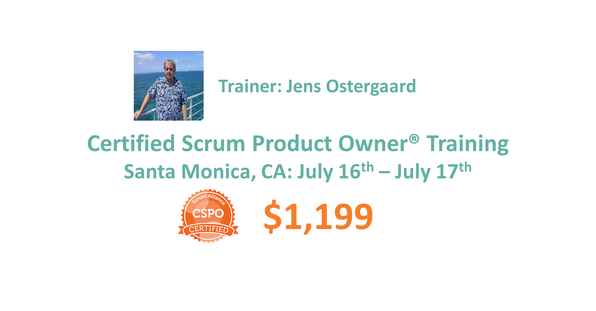 Certified Scrum Product Owner Training July 16 17 Santa Monica