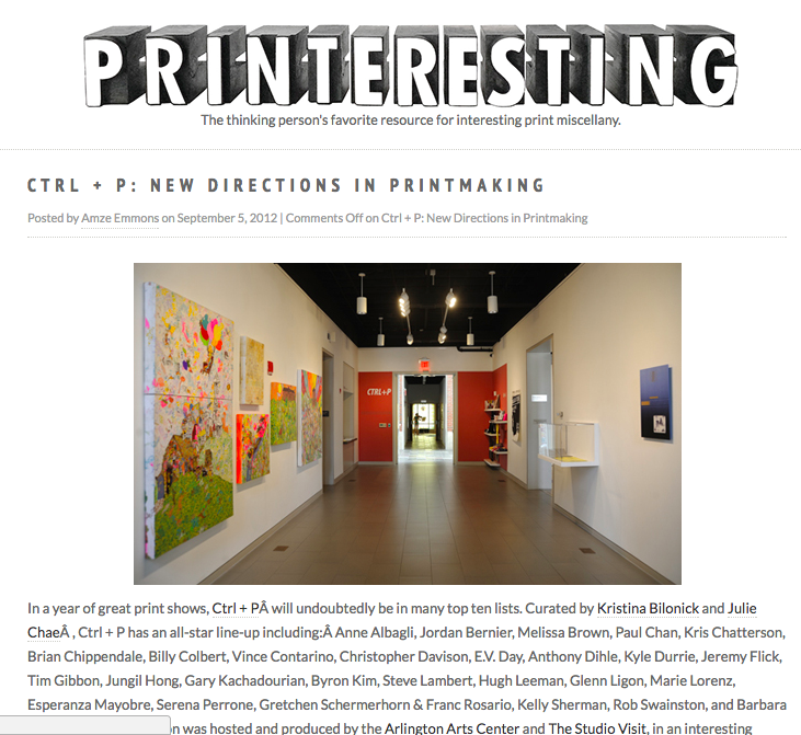 Sept 5, 2012, PRINTERESTING,  CTRL+P: New Directions in Printmaking,  by Amzee Emmons