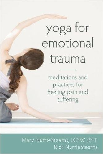Yoga for Emotional Trauma.