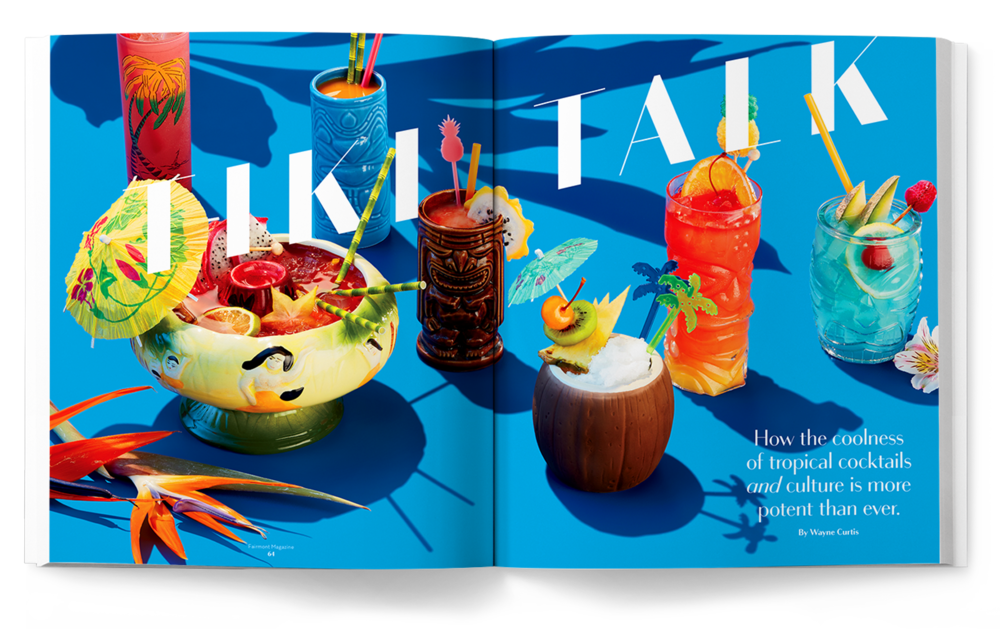 Fairmont Magazine - Creative Director and Art Director by Guillaume Briere (Montreal and Toronto) - Luxury, Hotel and Travel Branded Content - Food Photography - Tiki - Michael Crichton