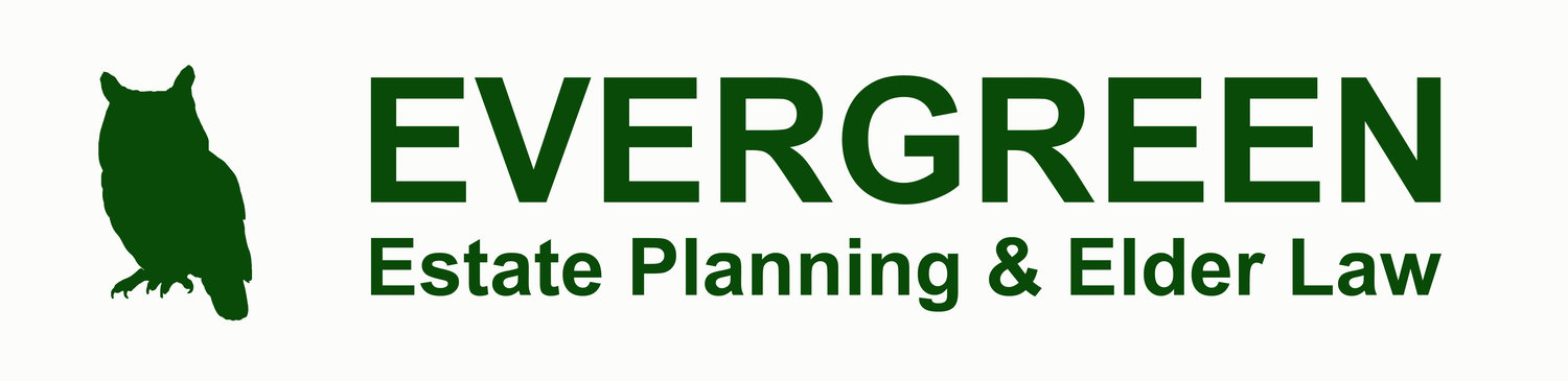 EVERGREEN ESTATE PLANNING & ELDER LAW