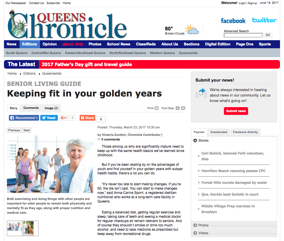 Queen's Chronicle  - Jonathan Valdez recognizes physiological changes in the elderly and provides protein and caloric foods to assist with preventing weight loss.  Valdez also explains the importance of vitamin D preventing falls and Vitamin B12.http://www.qchron.com/editions/queenswide/keeping-fit-in-your-golden-years/article_e6b26172-7fd4-5db7-a18c-cf0cace39aae.html