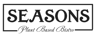 -SEASONS-     Plant Based Bistro