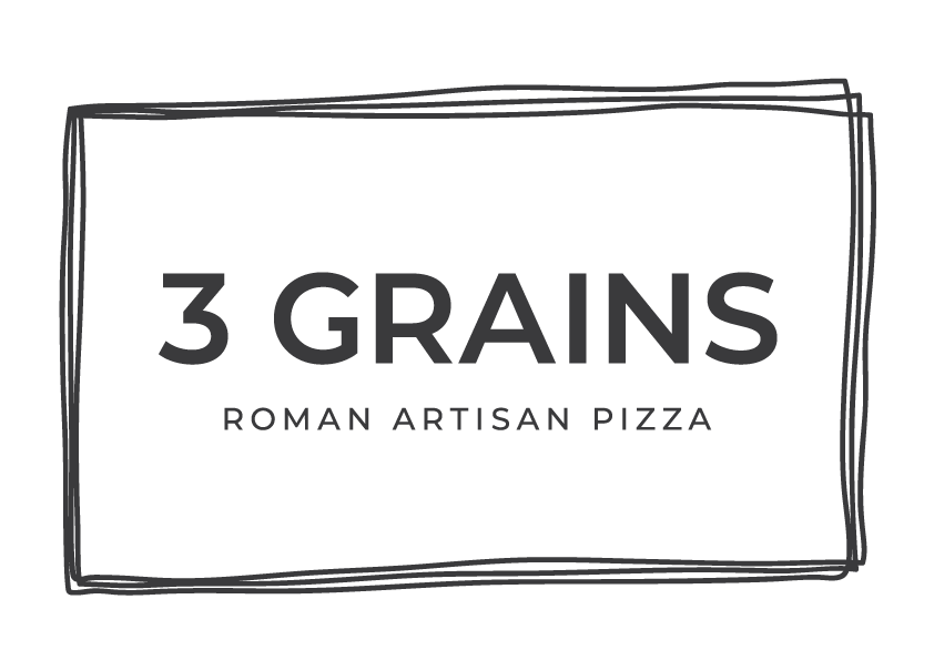 3 GRAINS - Roman Artisan Pizza