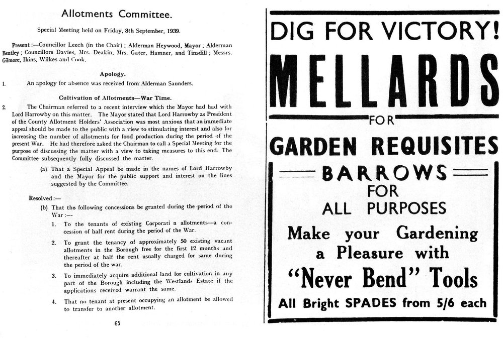 War Efforts - To the left is an image from before the war encouraging locals to grow their own food during the war efforts including grants from the local council on allotments and sales on garden equipment from Mellards.