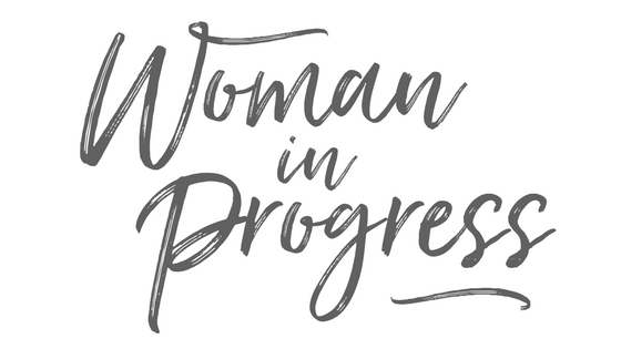 Woman in Progress