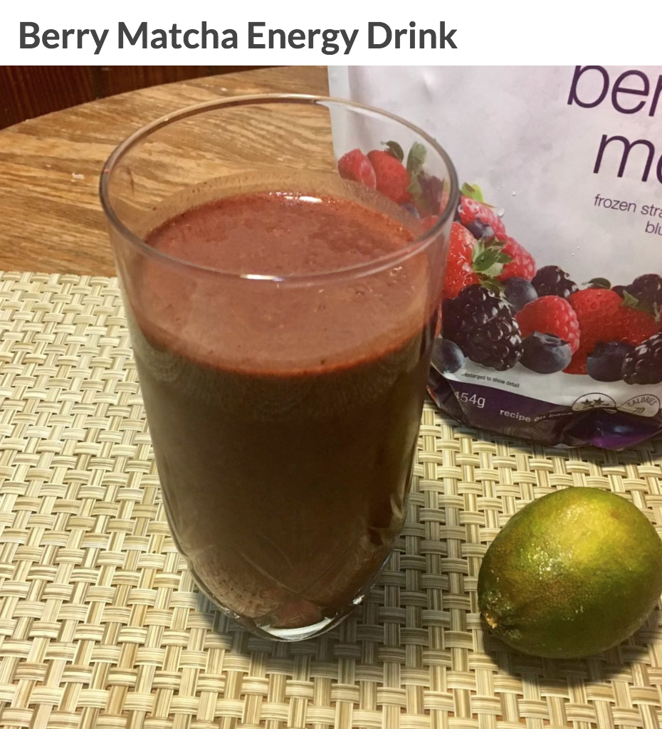"Courtesy Cassandra Suarez""This drink is great for the mornings or for an afternoon pick-me-up,"" says   Cassandra Suarez  , MS, RDN, LDN, ACE-cPT. ""Berries contain natural sugars, which don't spike your blood sugar and slowly release the energy throughout the whole day.""   Ingredients:   1 cup frozen berries  2 teaspoon matcha  Juice of 1 lime  1 cup filtered water   Directions:  Blend and drink up."