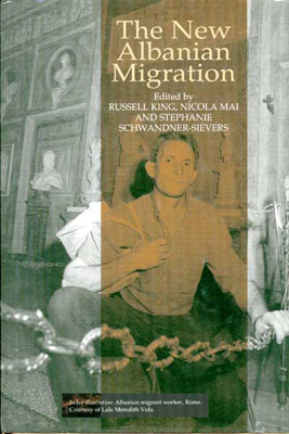 The New Albanian MigrationBy Professor Russell King. - Published by Sussex Academic Press
