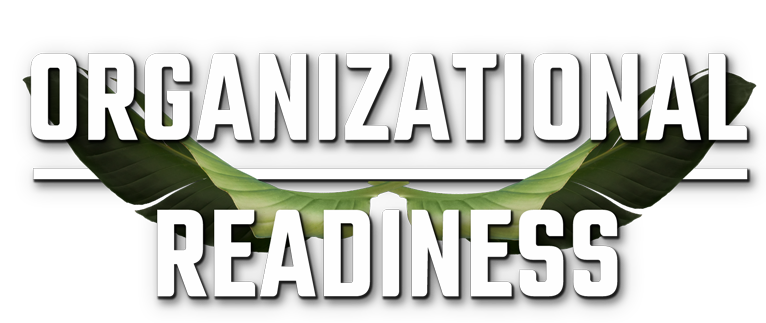 Organizational Readiness