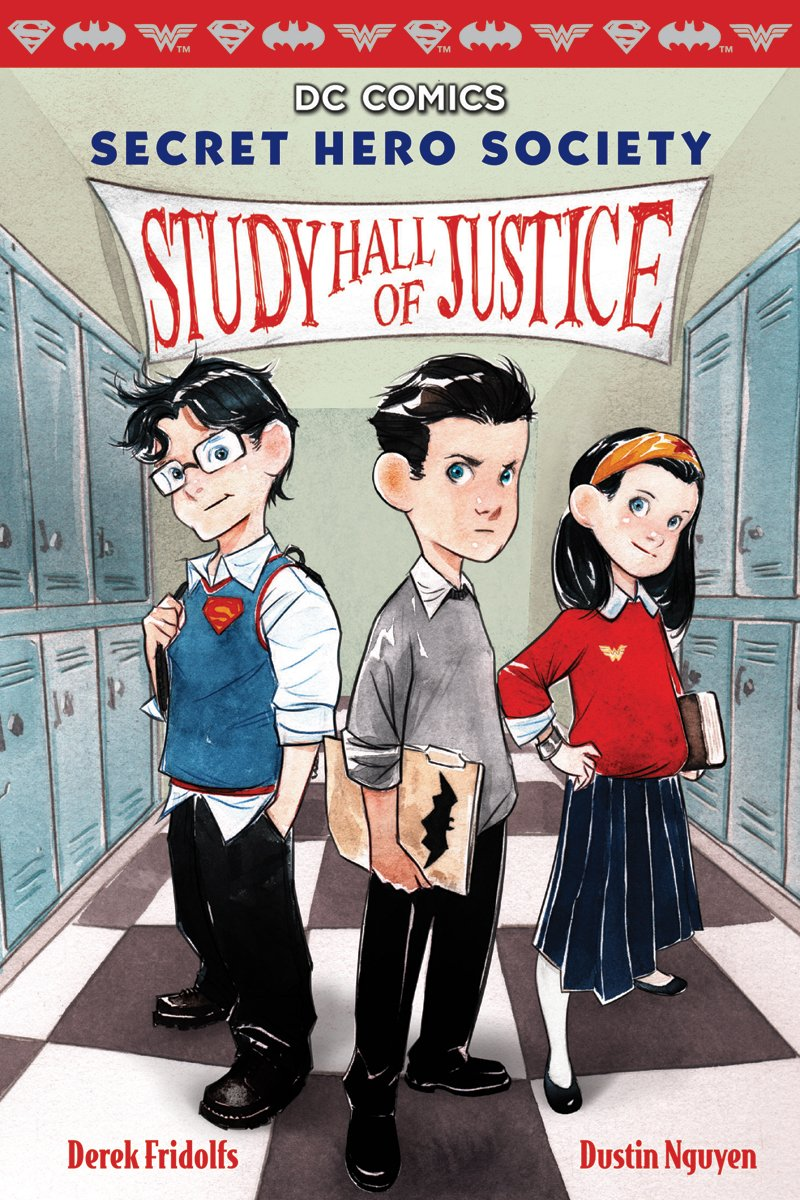 Secret Hero Society by Derek Fridolfs and Dustin Nguyen