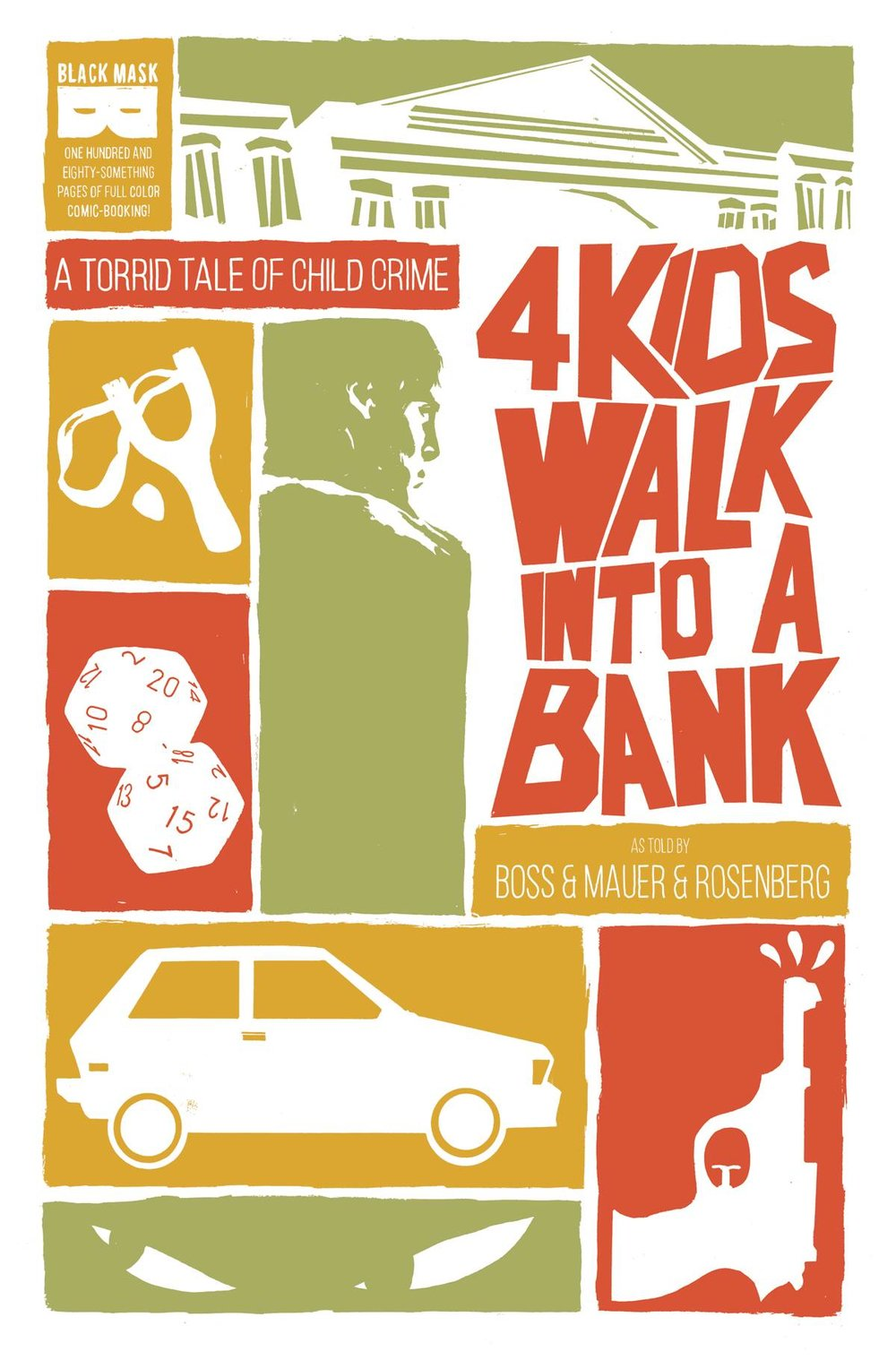 4 Kids Walk Into A Bank by Matthew Rosenberg & Tyler Boss