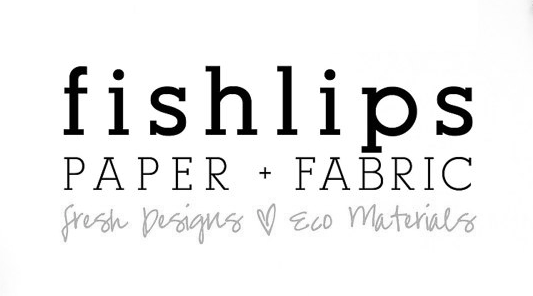 Fishlips Paper & Fabric