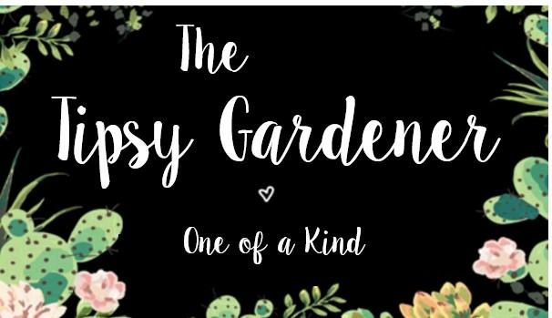 The Tipsy Gardener