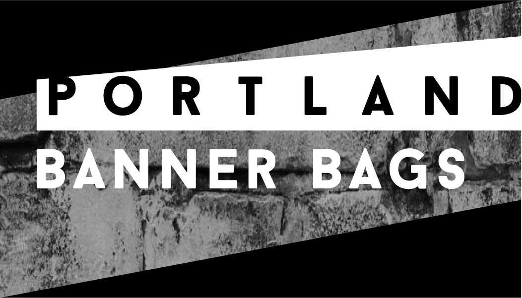 Portland Banner Bags
