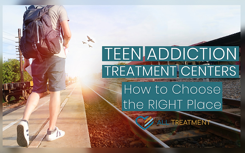 Teen-Addiction-Treatment-Centers-How-to-Choose-the-Right-Place.jpg