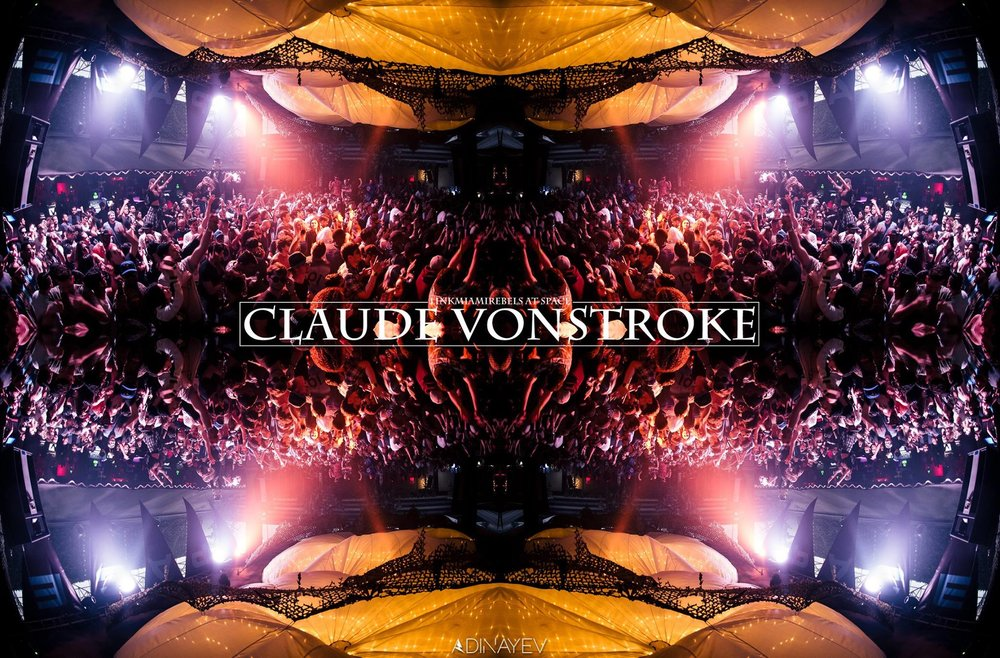 Claude VonStroke / May 6