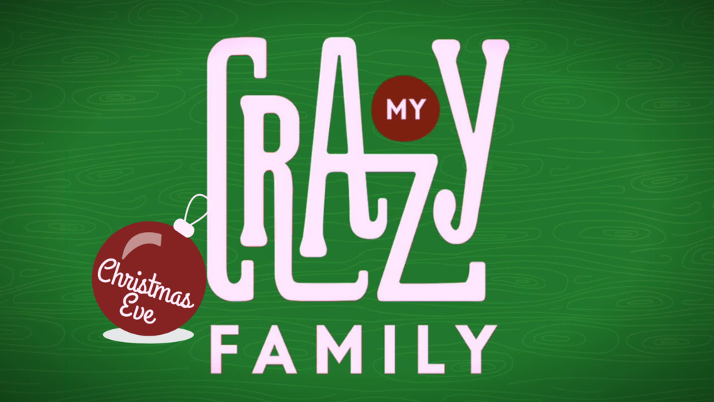 My Crazy Family 12.24.png