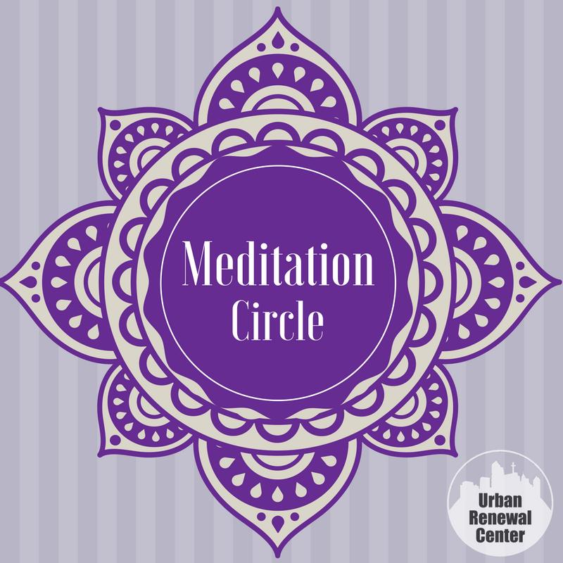 Meditation Circle with Iesha Shipp — The Urban Renewal Center