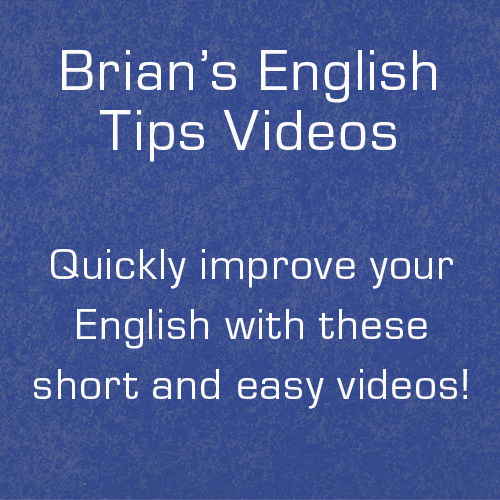 Everyone can use and enjoy a few good tips. Let Brian help you to understand how to use common words, phrases and other native English expressions with these videos.