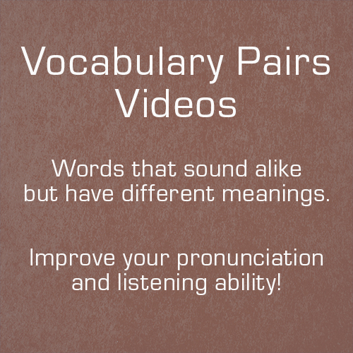 Minimal pairs are words which sound very similar, but have different meanings. Minimal pairs are often very difficult for non-native English speakers. Our videos can help you!