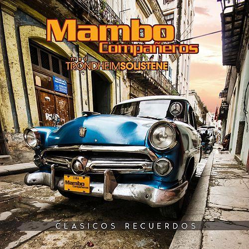 Mambo Compañeros - Clasicos Recuerdos
