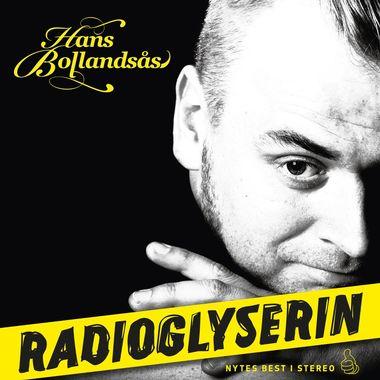 Hans Bollandås - Radioglyserin