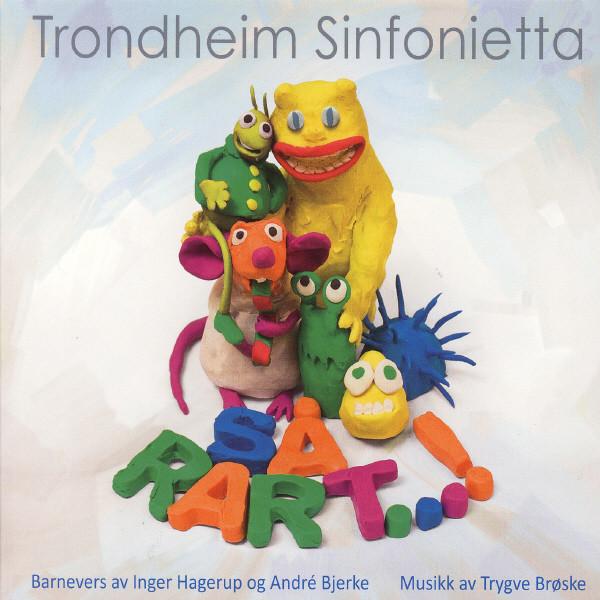 Trondheim Sinfonietta - Så rart