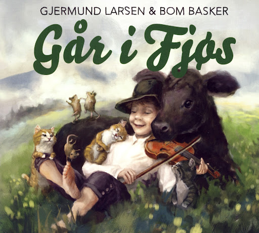 Gjermund Larsen & Bom Basker - Går i fjøs