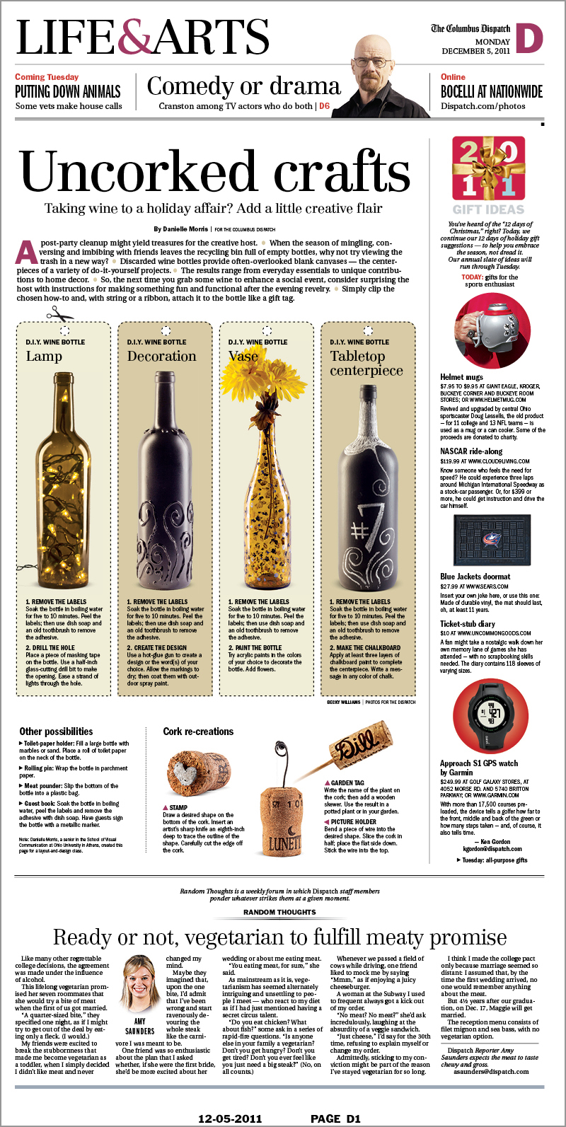 Feature story design created for class that ended up being published in the Columbus Dispatch. I created all of the wine bottle crafts and used them as gifts for friends that Christmas.