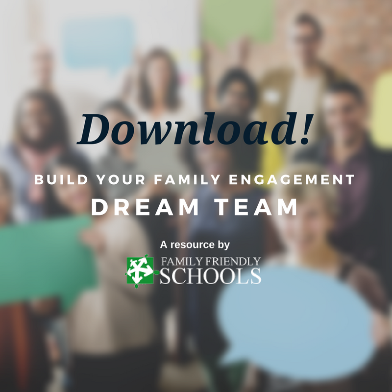 Build Your Family Engagement Dream Team