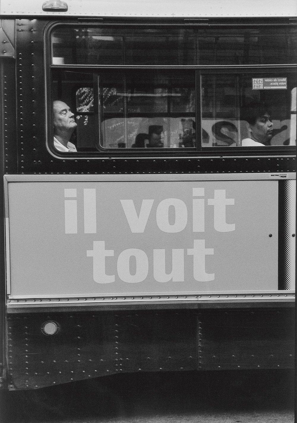 Il voit tout, Montréal 1997