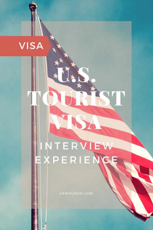 U S  Tourist Visa Interview Experience — Camie Juan