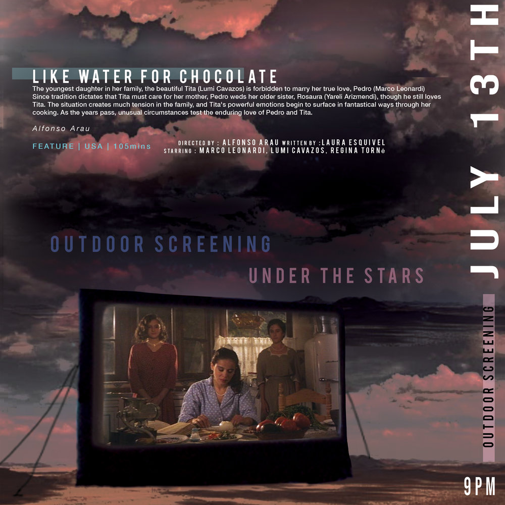 9PM SPECIAL OUTDOOR SCREENING UNDER THE STARS : LIKE WATER FOR CHOCOLATE - FRIDAY JULY 13TH • 9PM  | MARFA GOLF COURSE