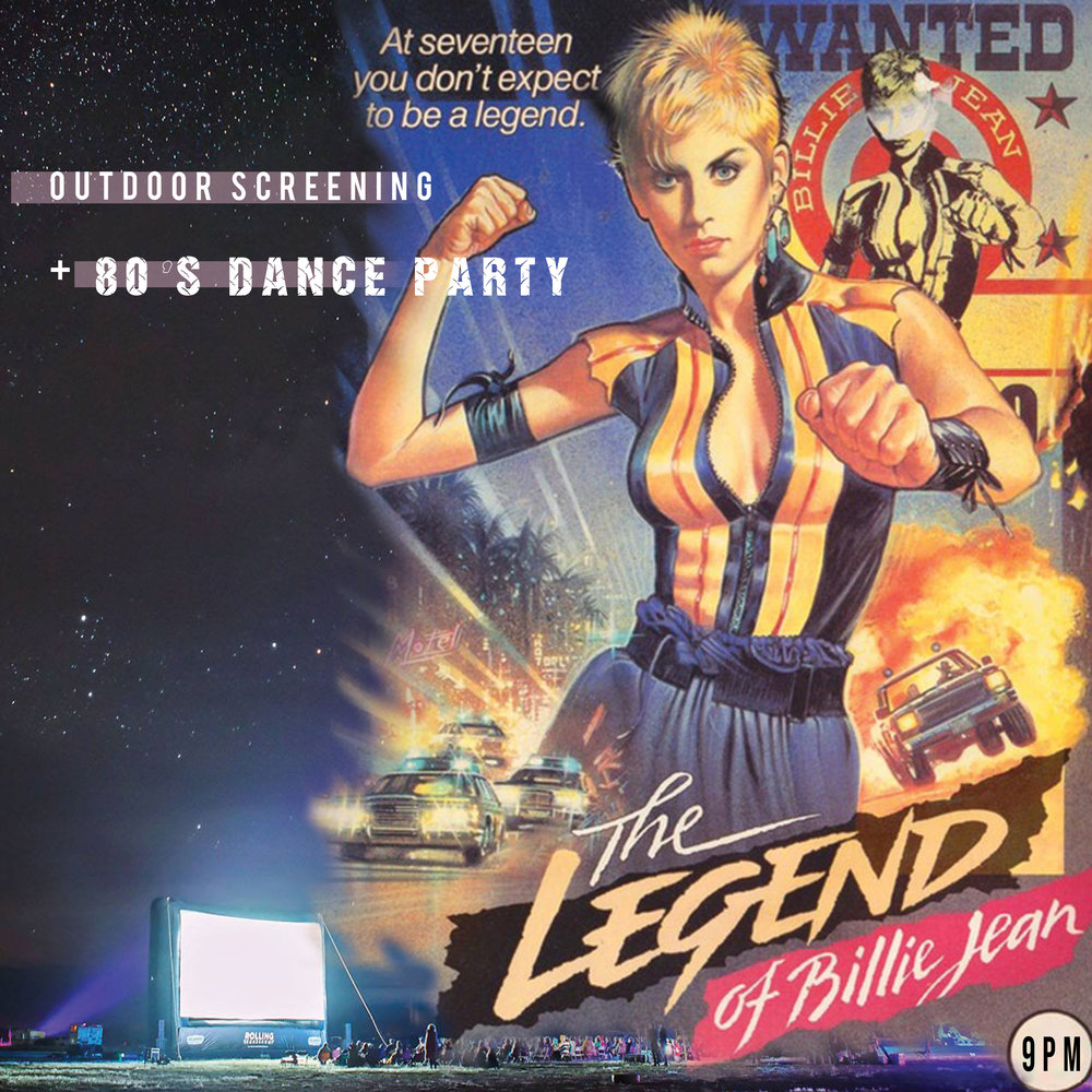 9:30PM SPECIAL OUTDOOR SCREENING UNDER THE STARS : THE LEGEND OF BILLIE JEAN - SATURDAY JULY 14TH • 9PM | MARFA GOLF COURSE