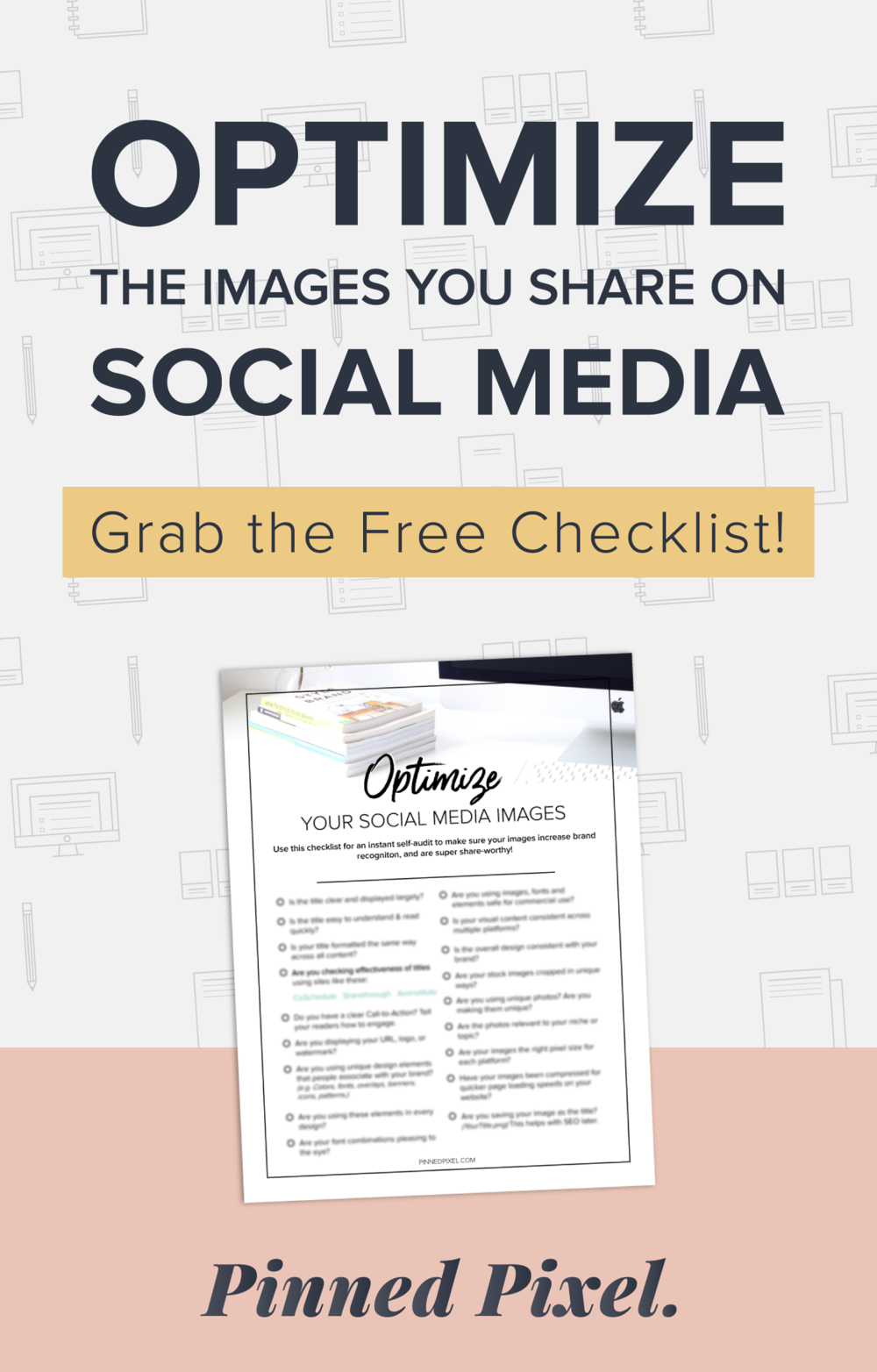 Ready To Optimize Social Media Images? Grab this FREE checklist for an instant self-audit! Get the most out of the content you share on social media.