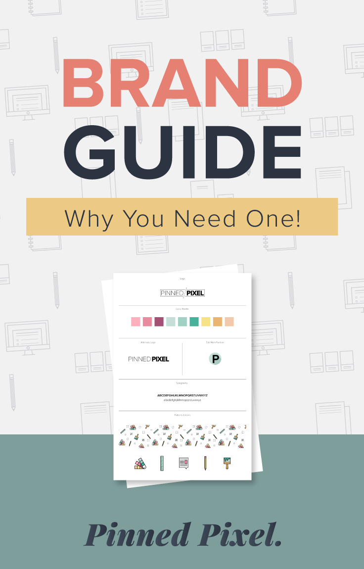 Brand Guide: What it is and why you need one! Pinned Pixel