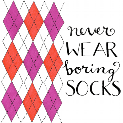 never wear boring socks.png