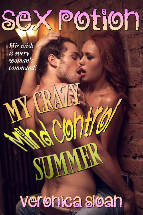 Sex Potion: My Crazy Mind Control Summer (Vol. 1)