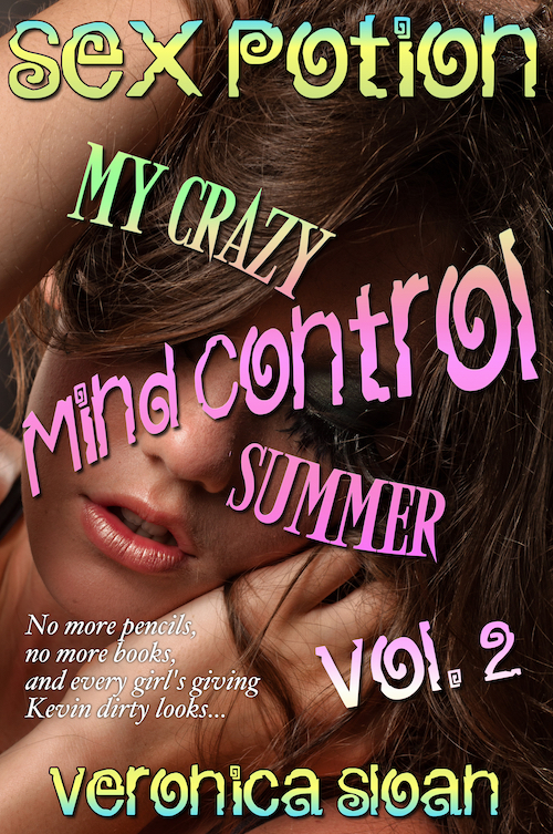 Sex Potion: My Crazy Mind Control Summer (Vol. 2)