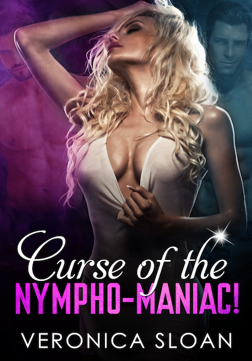 Curse of the Nympho-Maniac!