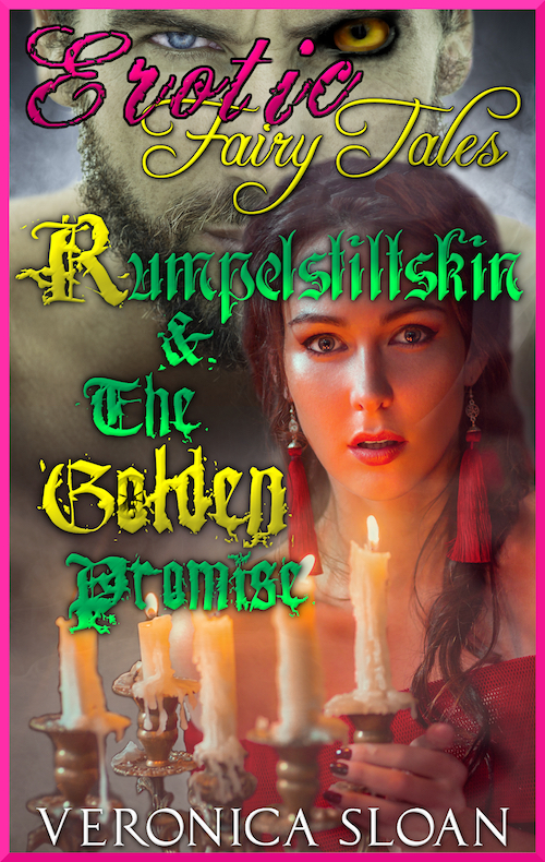 Erotic Fairy Tales: Rumpelstiltskin & The Golden Promise