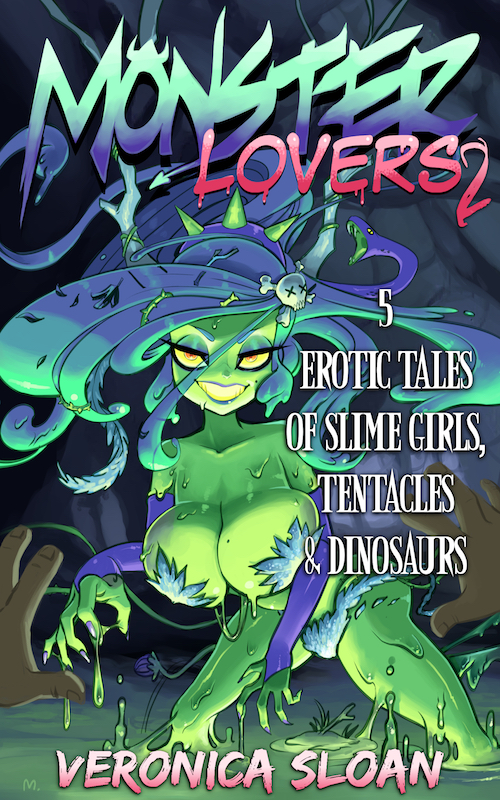 Monster Lovers 2: 5 Erotic Tales of Slime Girls, Tentacles & Dinosaurs