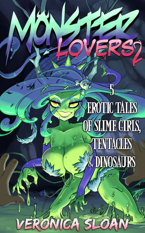 Monster Lovers 2: 5 Erotic Tales of Slime Girls, Tentacles & Dinosaurs