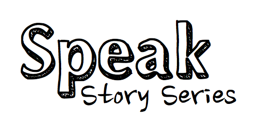 Speak Story Series